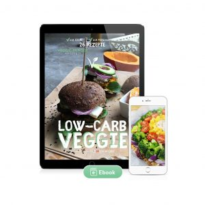 Low-Carb Veggie 25 Rezepte (Ebook)