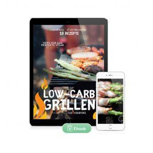 Low-Carb Grillen 18 Rezepte (Ebook)