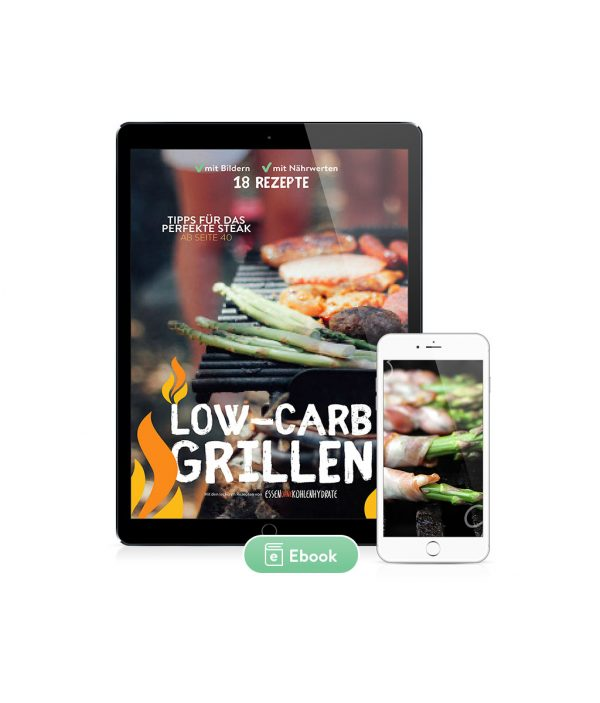 Low-Carb Grillen 18 Rezepte (Ebook)