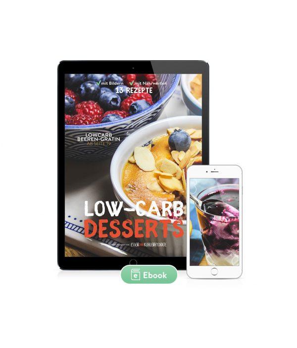 Low-Carb Nachtisch & Desserts 13 Rezepte (Ebook)