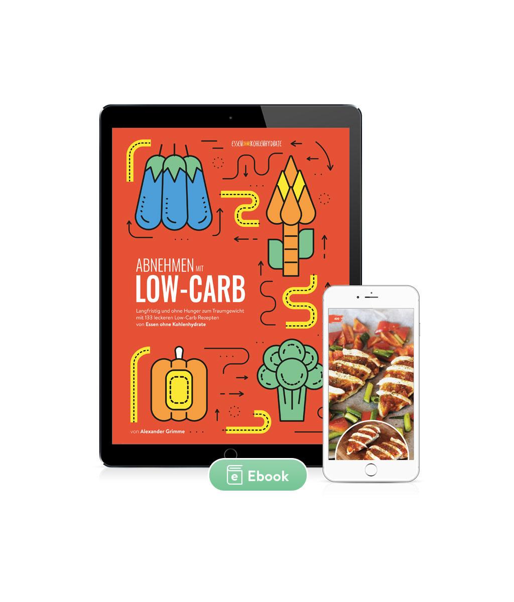 Abnehmen mit Low-Carb - Das Ebook