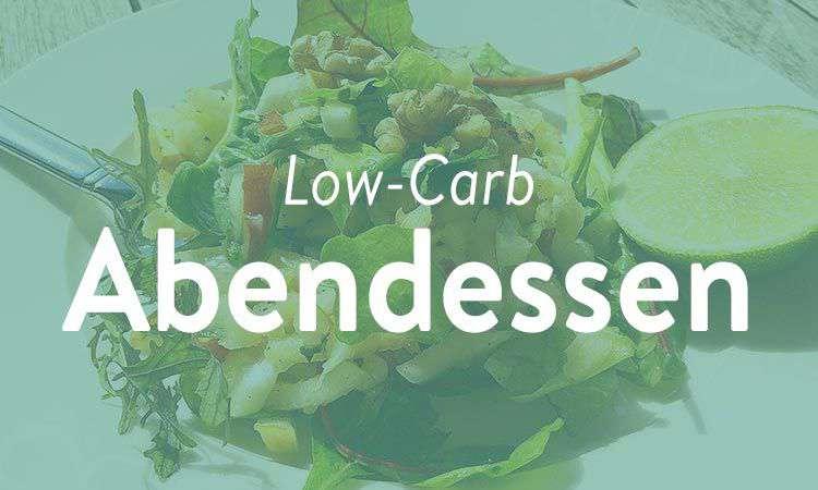 Low-Carb Rezepte zum Abendessen