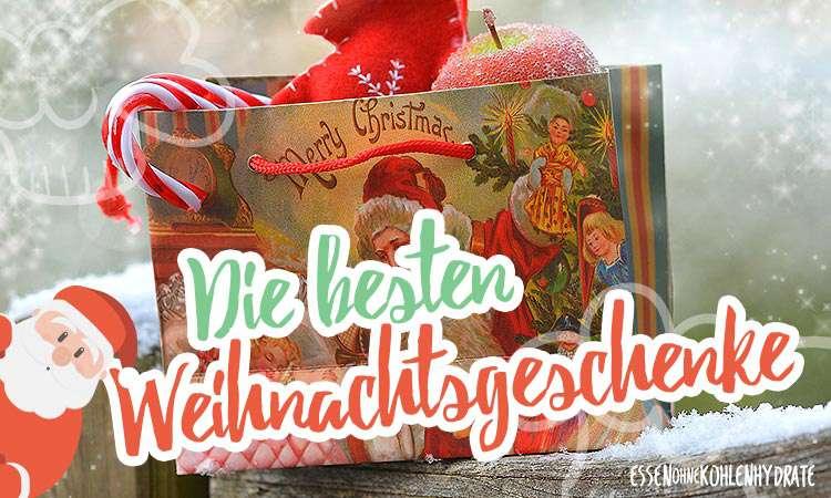 Weihnachtsgeschenke: Low-Carb und Co.
