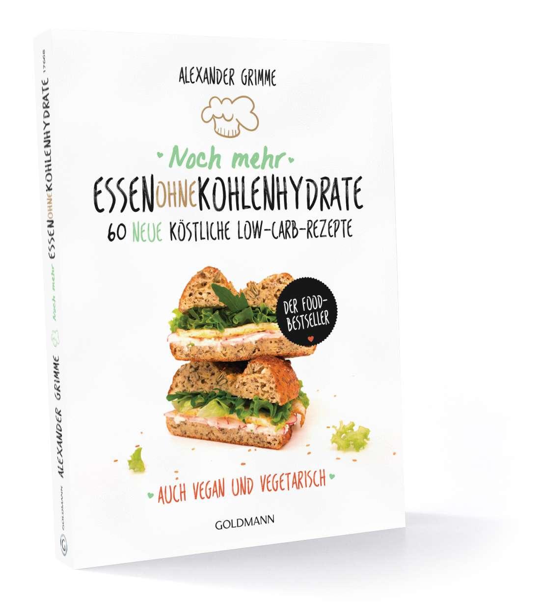 60 neue köstliche Low-Carb-Rezepte - Auch vegan und vegetarisch