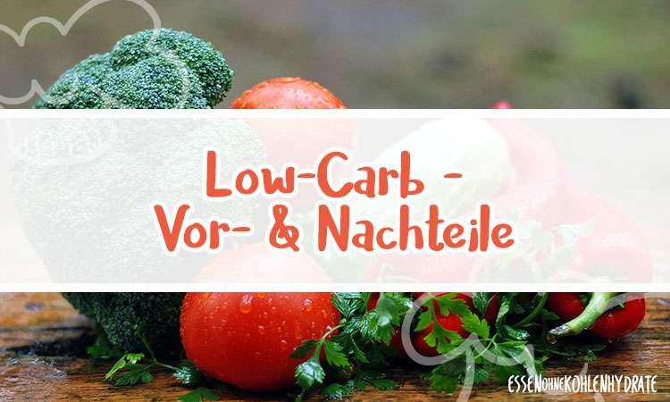 Vorteile und Nachteile von Low-Carb