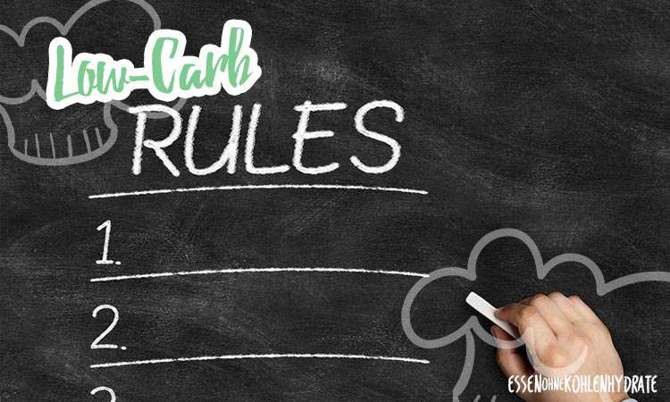 zum Rezept Die wichtigsten Low-Carb Regeln