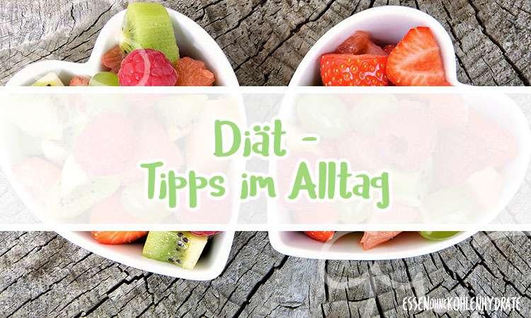 zum Rezept Diät – Tipps für deinen Alltag