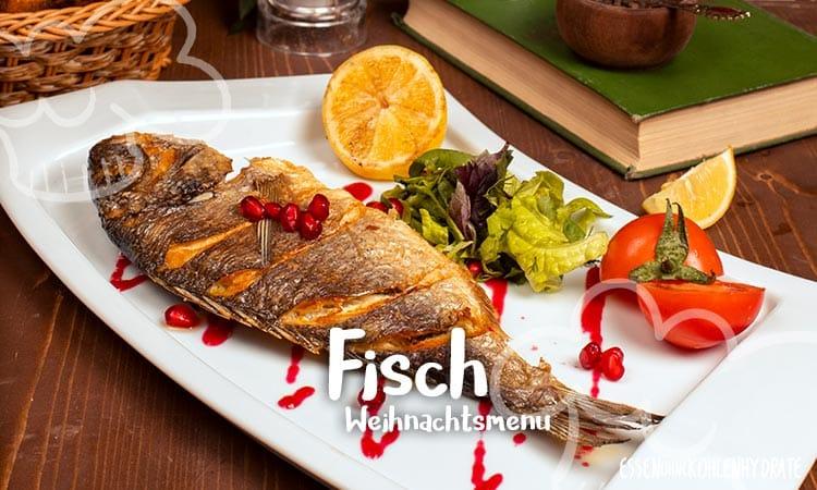 Low-Carb Weihnachtsmenü 1 – Fisch