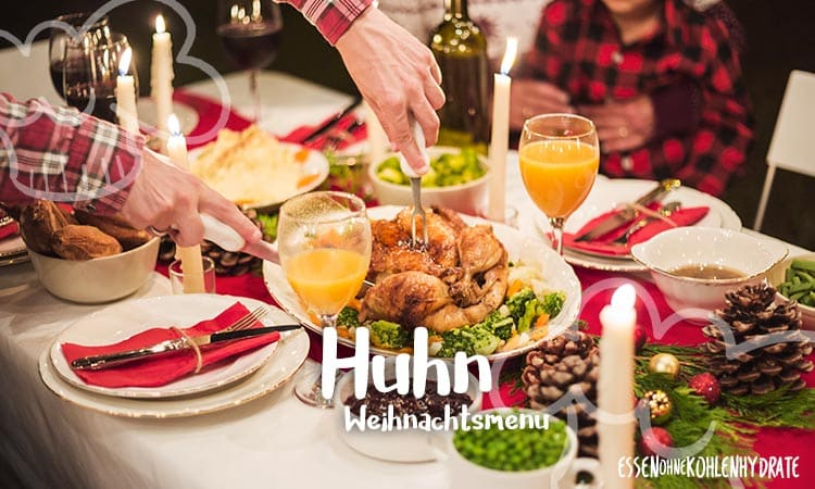Low-Carb Weihnachtsmenü 2 – Huhn