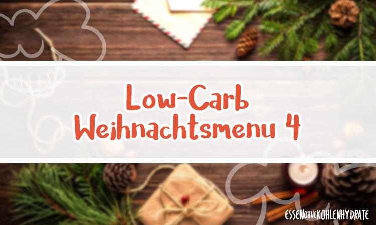 zum Rezept Low-Carb Weihnachtsmenü 4 – Vegetarisch